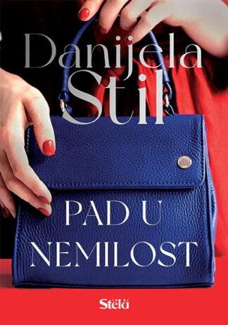 Pad u nemilost - Danijela Stil