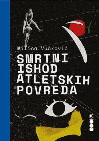 Smrtni ishod atletskih povreda - Milica Vučković