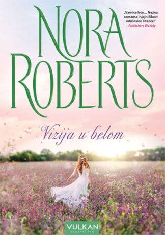 Vizija u belom - Nora Roberts